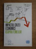 Anticariat: Oana Baluta - Impactul crizei economic asupra femeilor