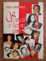 Anticariat: Oana Georgescu - Surasul si lacrima scenei. Interviuri cu personalitati din lumea teatrala romanesca