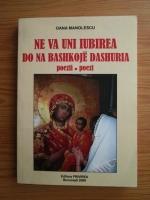 Oana Manolescu - Ne va uni iubirea. Do na bashkoje dashuiria. Poezii (editie bilingva romano-albaneza)