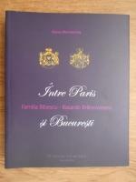 Anticariat: Oana Marinache - Familia Bibescu-Basarab Brancoveanu, intre Paris si Bucuresti