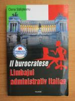 Anticariat: Oana Salisteanu Cristea - Il burocratese. Limbajul administrativ italian