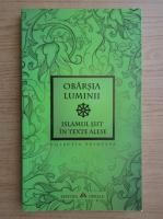 Anticariat: Obarsia luminii. Islamul siit in texte alese