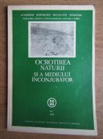 Ocrotirea naturii si a mediului inconjurator. Nr. 1, 1988
