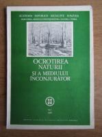 Ocrotirea naturii si a mediului inconjurator. Nr. 1, 1989