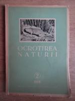 Ocrotirea naturii si a mediului inconjurator. Nr. 2, 1956