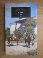 Anticariat: Octav Dessila - Iubim (volumul 2)