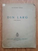 Anticariat: Octavian Goga - Din larg. Poeme postume (1939)