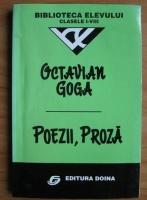 Octavian Goga - Poezii, proza