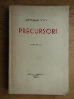 Octavian Goga - Precursori (editie de exil, tiraj 500 exemplare)