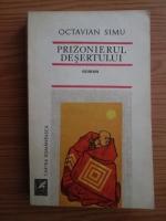 Anticariat: Octavian Simu - Prizonierul desertului