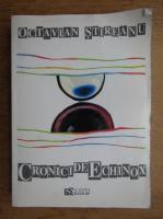 Octavian Stireanu - Cronici de echinox