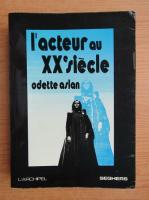 Odette Aslan - L'acteurs ou XX siecle