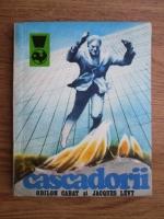 Anticariat: Odilon Cabat, Jacques Levy - Cascadorii, 50 de ani de cinematograf eroic