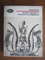 Odobescu - Scene istorice. Pseudo cynegeticos