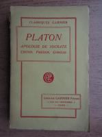 Oeuvres de Platon. Apologie de Socrate, Criton, Phedon, Gorgias (1930)