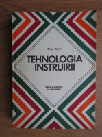 Olga Oprea - Tehnologia instruirii