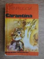 Anticariat: Olga Schinpflugova - Carantina