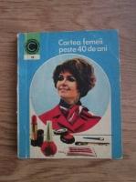 Olga Tudori - Cartea femeii peste 40 de ani
