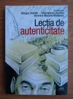 Anticariat: Olimpia Chende - Lectia de autenticitate