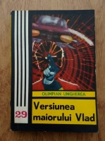 Olimpian Ungherea - Versiunea maiorului Vlad