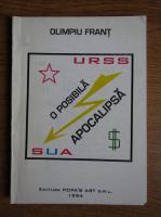 Anticariat: Olimpiu Frant - O posibila apocalipsa