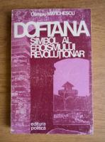 Anticariat: Olimpiu Matichescu - Doftana, simbol al eroismului revolutionar