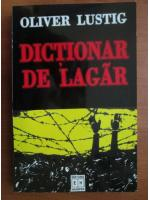 Anticariat: Oliver Lustig - Dictionar de lagar