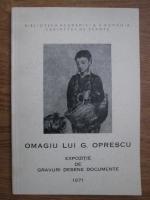 Anticariat: Omagiu lui G. Oprescu. Expozitie de gravuri, desene, documente