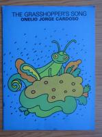 Anticariat: Onelio Jorge Cardoso - The grasshopper`s song