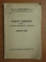 Onisifor Ghibu - Puncte cardinale pentru o conceptie romaneasca a educatiei (1944)