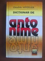 Onufrie Vinteler - Dictionar de antonime
