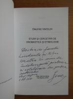 Anticariat: Onufrie Vinteler - Studii si cercetari de onomastica si etimologie (cu autograful autorului)