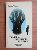Anticariat: Onufrie Vinteler - Tragedia lingvisticii sovietice