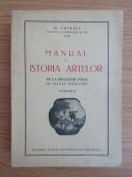 Orest Tafrali - Manual de istoria artelor de la Renastere pana in zilele noastre (volumul 2, 1927)