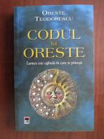 Anticariat: Oreste Teodorescu - Codul lui Oreste