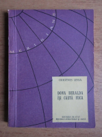 Anticariat: Origenes Lessa - Dona Beralda isi cauta fiica