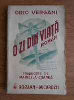 Anticariat: Orio Vergani - O zi din viata (1943)
