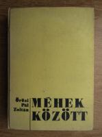 Orosi Pal Zoltan - Mehek kozott