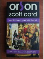 Orson Scott Card - Amintirea pamantului