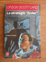 Orson Scott Card - La strategie Ender
