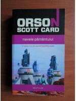 Anticariat: Orson Scott Card - Navele pamantului
