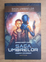 Orson Scott Card - Saga umbrelor (volumul 1)