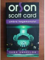 Orson Scott Card - Umbra hegemonului