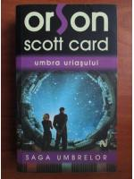Orson Scott Card - Umbra uriasului