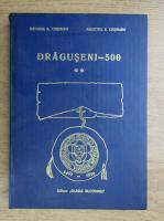Ortansa A. Crismaru - Draguseni-500 (volumul 2)