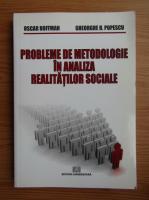 Anticariat: Oscar Hoffman, Gheorghe H. Popescu - Probleme de metodologie in analiza realitatilor sociale