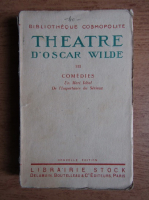 Oscar Wilde - Theatre (volumul 3, 1923)
