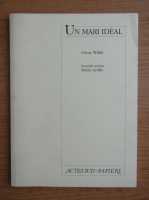Anticariat: Oscar Wilde - Un mari ideal