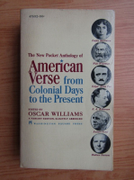 Anticariat: Oscar Williams - American verse from colonial days to the present