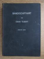 Anticariat: Oskar Teubert - Die binnenschiffahrt (1918)